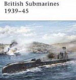 Osprey Publishing (OSP) British Submarines 1939-45