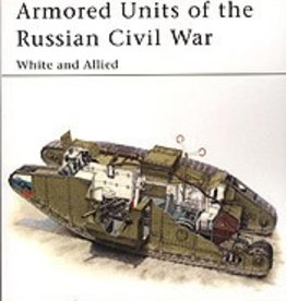 Osprey Publishing (OSP) Armored Units of the Russian Civil War
