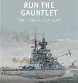 Osprey Publishing (OSP) Run The Gauntlet, Channel Dash