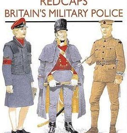 Osprey Publishing (OSP) Redcaps: Britain's Military Police