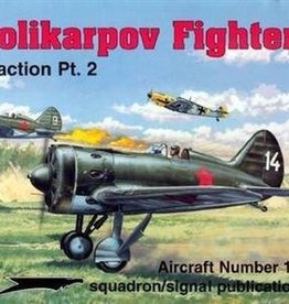 Squadron Signal      Publications (SSP) Polikarpov Fighters in Action Pt 2