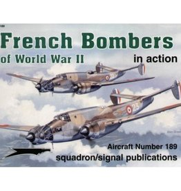 Squadron Signal      Publications (SSP) FRENCH BOMBERS OF WWII IN ACTION