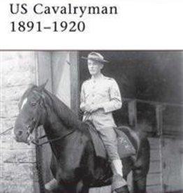 Osprey Publishing (OSP) US Cavalryman 1891-1920