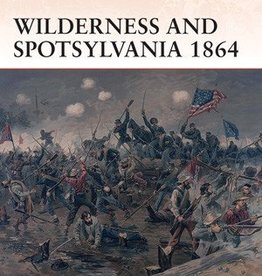 Osprey Publishing (OSP) The Wilderness and Spotsylvania 1864 (SC)