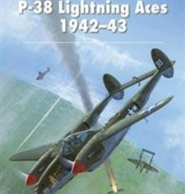 Osprey Publishing (OSP) P-38 Lightning Aces 1942-43