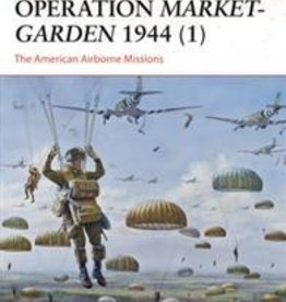 Osprey Publishing (OSP) Operation Market Garden 1944 (pt.1) (SC)