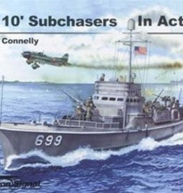 Squadron Signal      Publications (SSP) US 110' Subchasers of WWII in Action