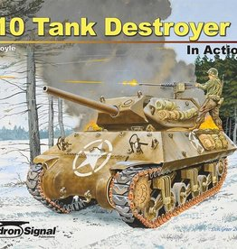 Squadron Signal      Publications (SSP) M-10 TANK DESTROYER IN ACTION