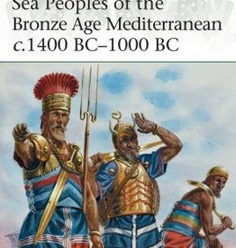 Osprey Publishing (OSP) Sea Peoples of the Bronze Age Med. 1400BC-1000BC (SC)