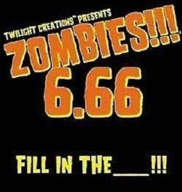 Twilight Creations (TLC) Zombies!!! 6.66 Fill in the __