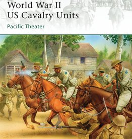 Osprey Publishing (OSP) World War II US Cavalry Units: Pacific Theater
