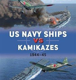 Osprey Publishing (OSP) US NAVY SHIPS VS KAMIKAZES 1944