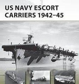 Osprey Publishing (OSP) US Navy Escort Carrier 1942-45