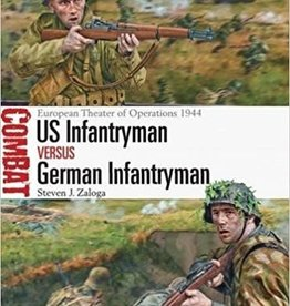 Osprey Publishing (OSP) US INFANTRYMAN VS GERMAN INFANTRYMAN
