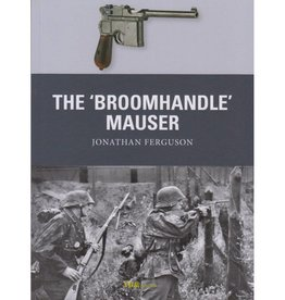 Osprey Publishing (OSP) The Broomhandle Mauser
