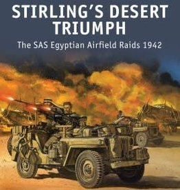 Osprey Publishing (OSP) Stirling's Desert Triumph: SAS Egyptian Airfield Raids (SC)