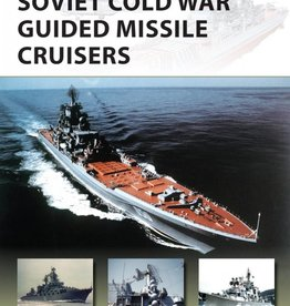 Osprey Publishing (OSP) SOVIET GIUDED MISSLE CRUISERS