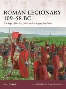 Osprey Publishing (OSP) ROMAN LEIGONARY 109-58 BC