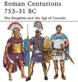 Osprey Publishing (OSP) Roman Centurions 753-31 BC