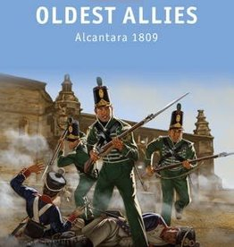 Osprey Publishing (OSP) Oldest Allies - Alcantara 1809