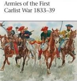 Osprey Publishing (OSP) Armies of the First Carlist War
