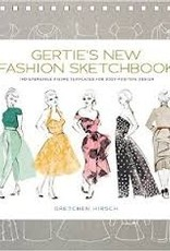 Gertie's New Fashion Sketchbook By Gretchen Hirsch