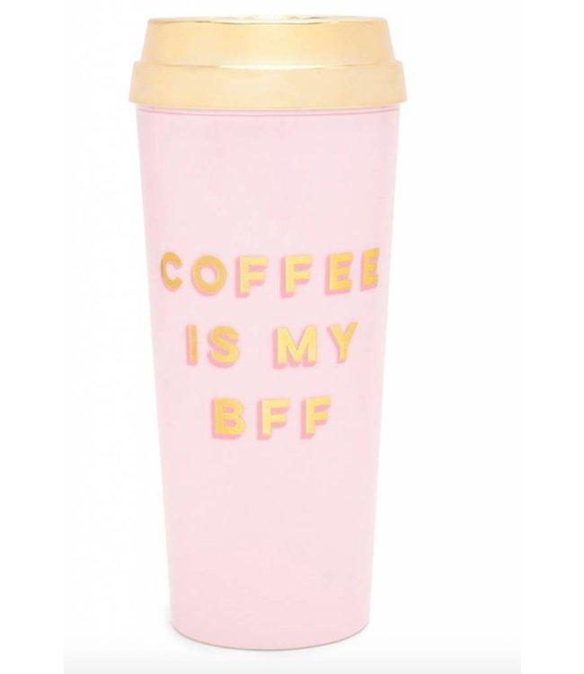 Coffee is my BFF /Thermal Mug