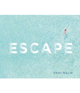 ESCAPE   :   GRAY MALIN