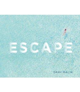 ESCAPE   :   GRAY MALIN