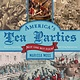 America's Tea Parties: Not One but Four!