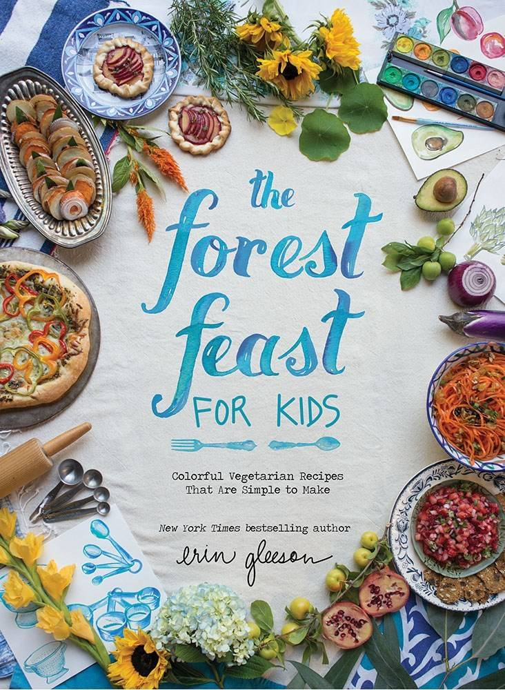 Abrams Books for Young Readers The Forest Feast For Kids: Colorful Vegetarian...