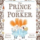 Abrams Books for Young Readers The Prince and the Porker