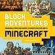 Abrams Image Block Adventures: Incredible Maps... Explore in Minecraft