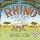 Abrams Books for Young Readers Rhino in the House: Story of Saving Samia [Mammals]