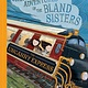 Amulet Books Unintentional Adventures... Bland Sisters 02 Uncanny Express
