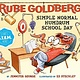 Abrams Books for Young Readers Rube Goldberg's Simple Normal Humdrum School Day