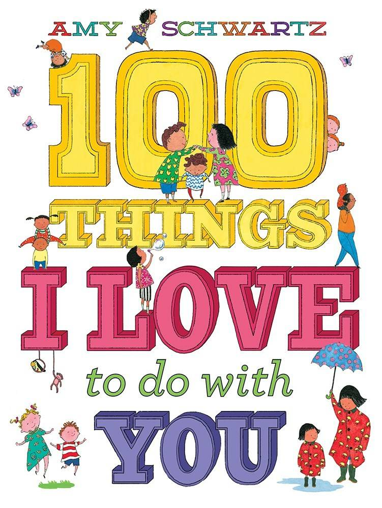 Abrams Appleseed 100 Things I Love to Do with You