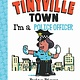 Abrams Appleseed Tinyville Town: I'm a Police Officer