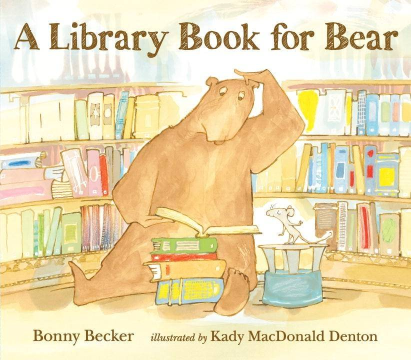 Bear and Mouse: A Library Book For Bear