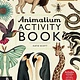 Big Picture Press Welcome to the Museum: Animalium (Activity Book)