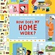 Candlewick Explore the Everyday: How Does My Home Work?