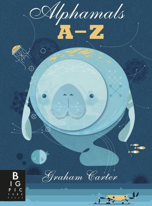 Big Picture Press Alphamals: A-Z