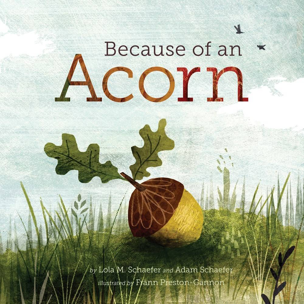 Because of an Acorn [Ecology] - Linden Tree Books