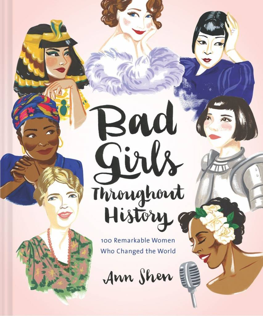 Chronicle Books Bad Girls Throughout History: 100 Remarkable Women...