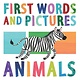 Amicus Ink First Words and Pictures: Animals