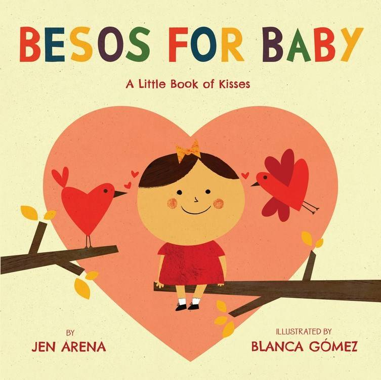 Besos for Baby: A Little Book of Kisses (Spanish-English)