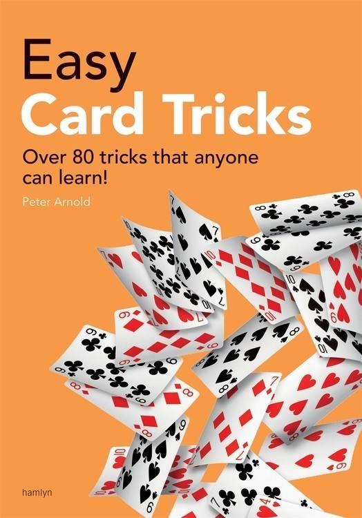 Hamlyn Easy Card Tricks: Over 80 Tricks that Anyone Can Learn!