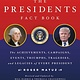 Black Dog & Leventhal The Presidents Fact Book