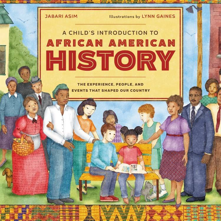 Black Dog & Leventhal A Child's Introduction to African American History