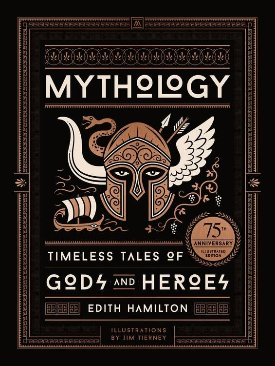 Black Dog & Leventhal Mythology: ...Tales of Gods and Heroes (75th Anniversary)